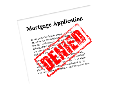 Refused a Mortgage